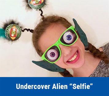 """Undercover Alien """"Selfie"""""""